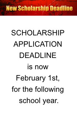 Scholarship Application Deadline is now February 1st, for the following school year.