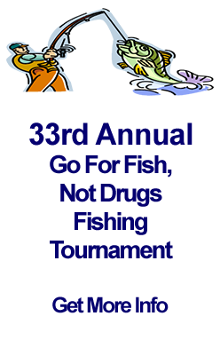 33rd Annual Go For Fish, Not Drugs Fishing Tournament